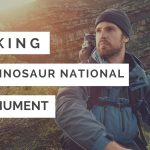 A comprehensive guide to hiking in Dinosaur National Monument (USA)
