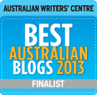 Finalist: Australian Writers' Centre's Best Blogs 2013 competition
